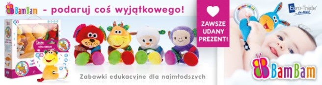 BamBam - Idealne zabawki na prezent!