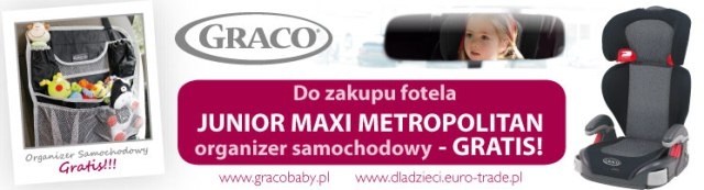 ORGANIZER SAMOCHODOWY GRATIS! Do zakupu fotelika Junior Maxi Metropolitan.