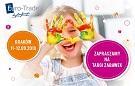 Zapraszamy na Targi Zabawek Euro-Trade w Krakowie